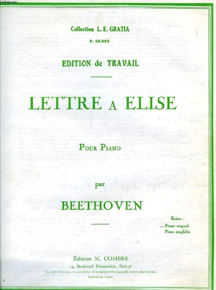 LETTRE A ELISE, POUR PIANO (PARTITIONS)