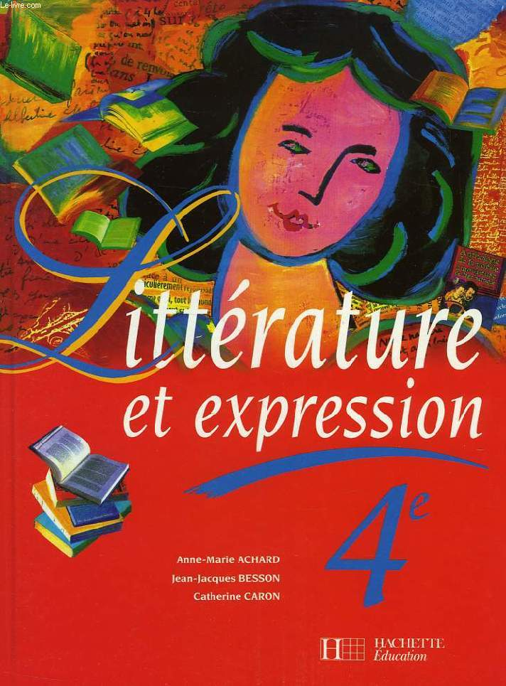 LITTERATURE ET EXPRESSION, 3e