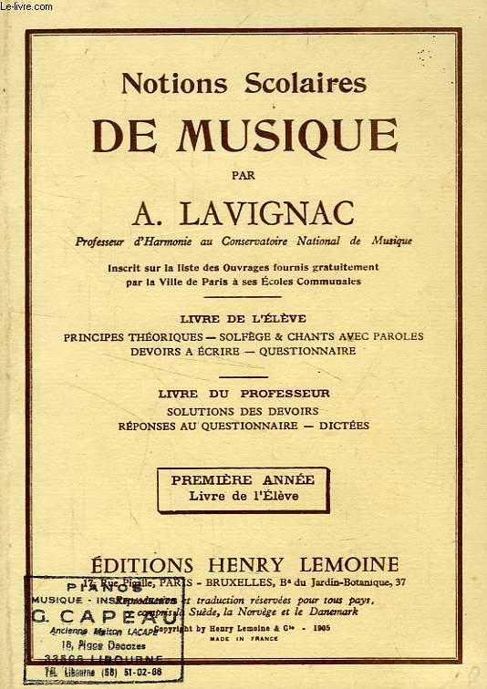 NOTIONS SCOLAIRES DE MUSIQUE, 1re ANNEE, LIVRE DE L'ELEVE