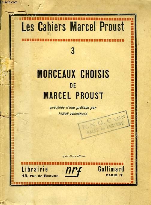 LES CAHIERS MARCEL PROUST, N° 3, MORCEAUX CHOISIS DE MARCEL PROUST
