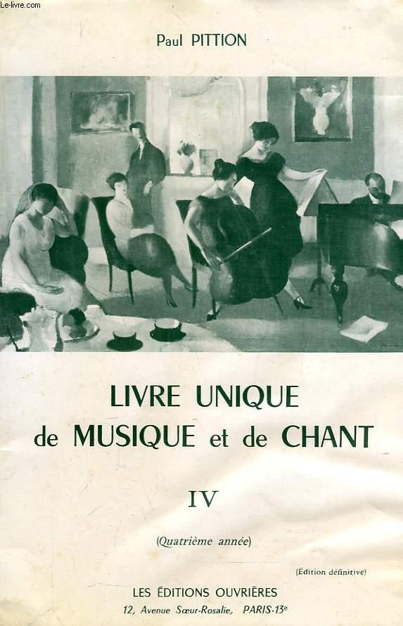 LIVRE UNIQUE DE MUSIQUE ET DE CHANT, IV (4e ANNEE)