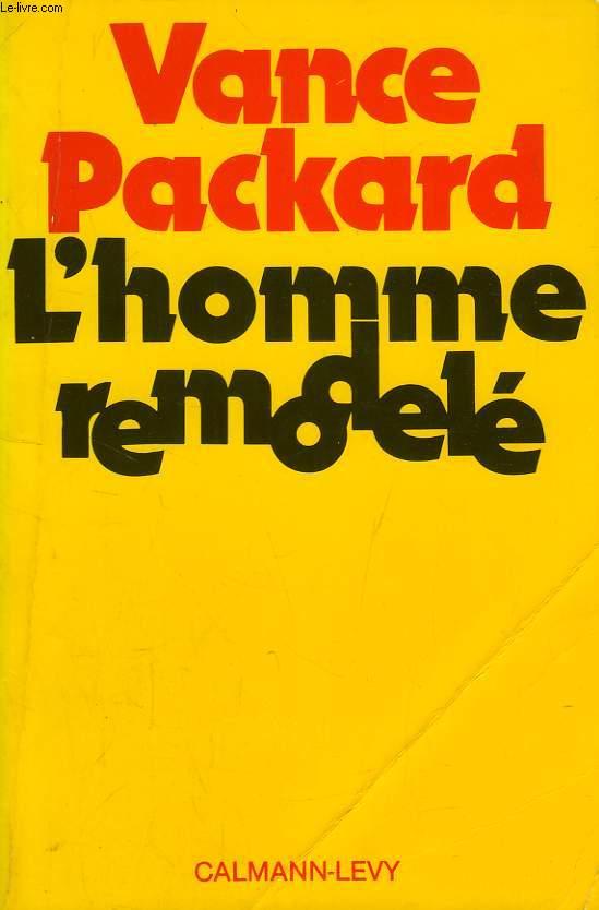 L'HOMME REMODELE