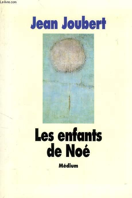 LES ENFANTS DE NOE