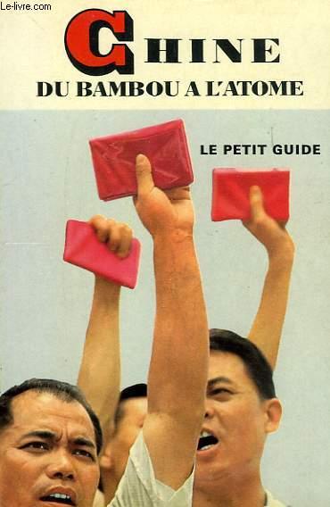 CHINE, DU BAMBOU A L'ATOME