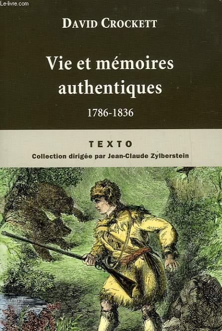 VIE ET MEMOIRES AUTHENTIQUES, 1786-1836