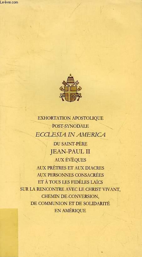 EXHORTATION APOSTOLIQUE POST-SYNODALE 'ECCLESIA IN AMERICA'