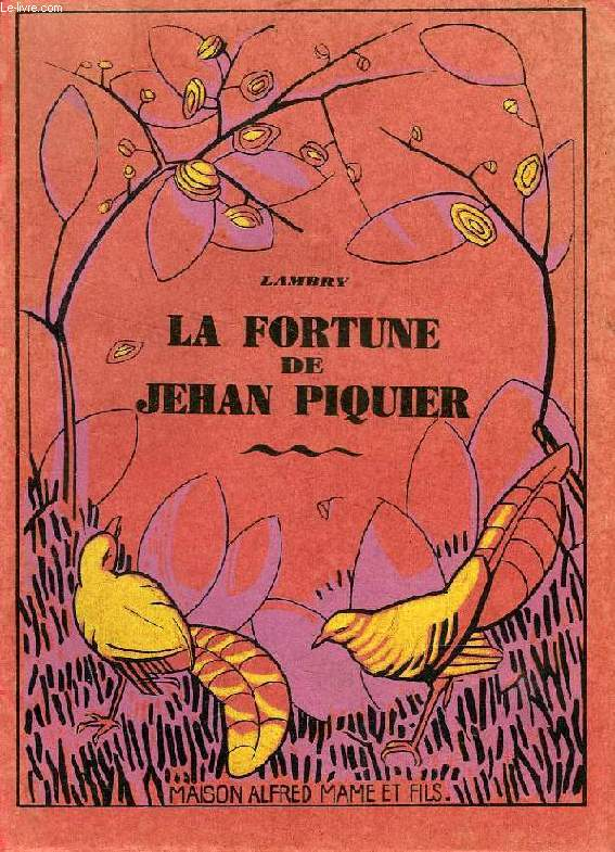 LA FORTUNE DE JEHAN PIQUIER