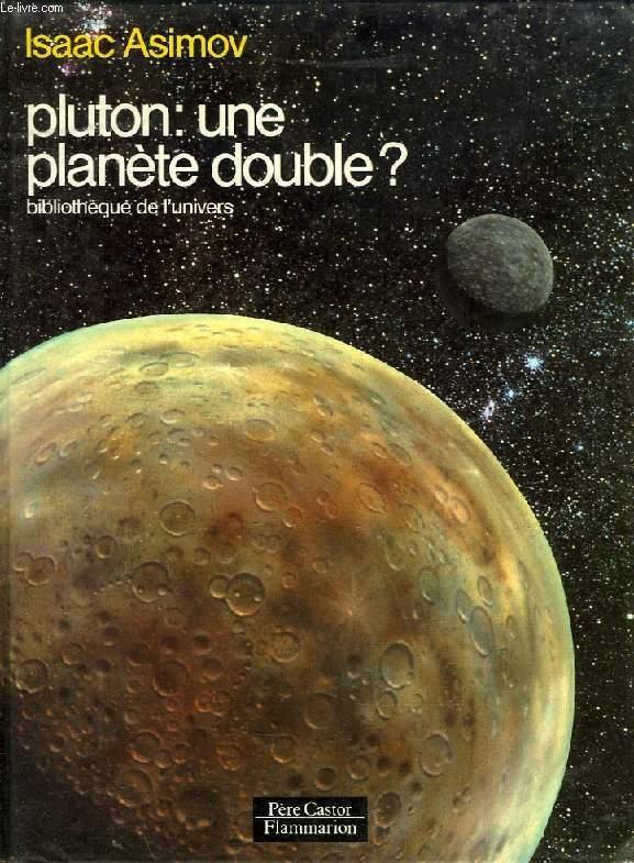PLUTON: UNE PLANETE DOUBLE ?