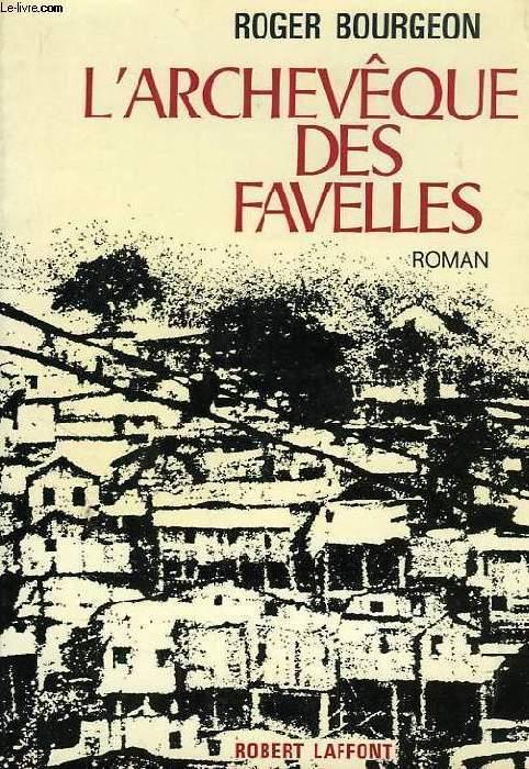 L'ARCHEVEQUE DES FAVELLES