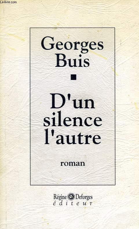 D'UN SILENCE L'AUTRE