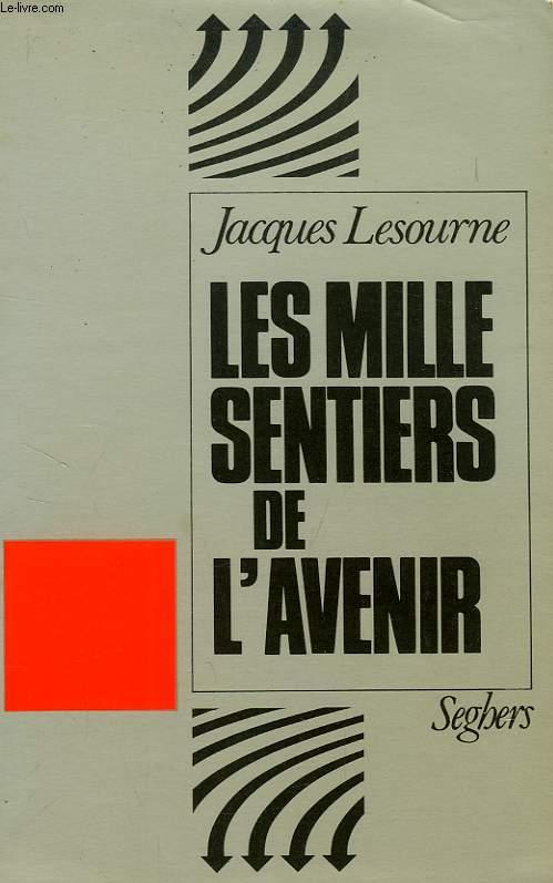 LES MILLE SENTIERS DE L'AVENIR