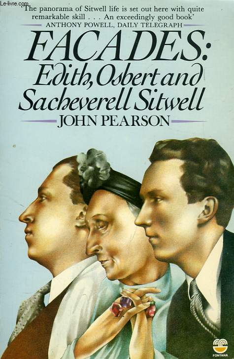 FACADES, EDITH, OSBERT, AND SACHEVERELL SITWELL