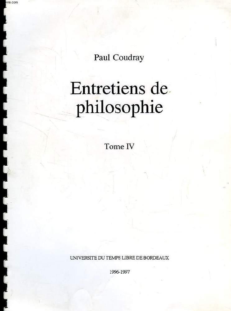 ENTRETIENS DE PHILOSOPHIE, TOME IV