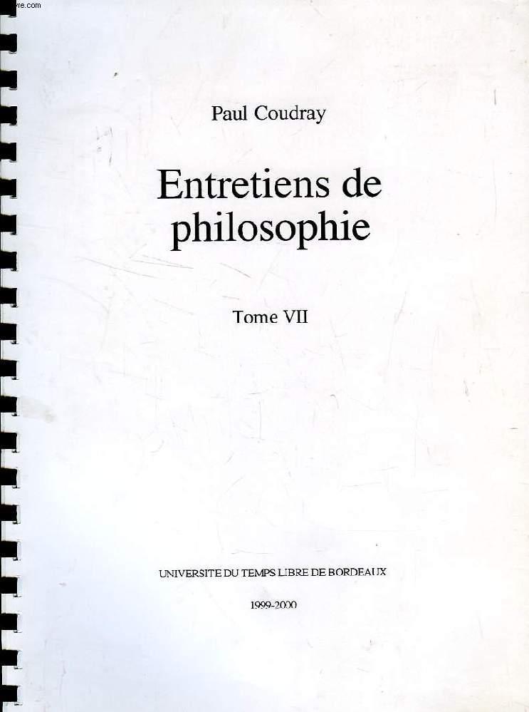 ENTRETIENS DE PHILOSOPHIE, TOME VII