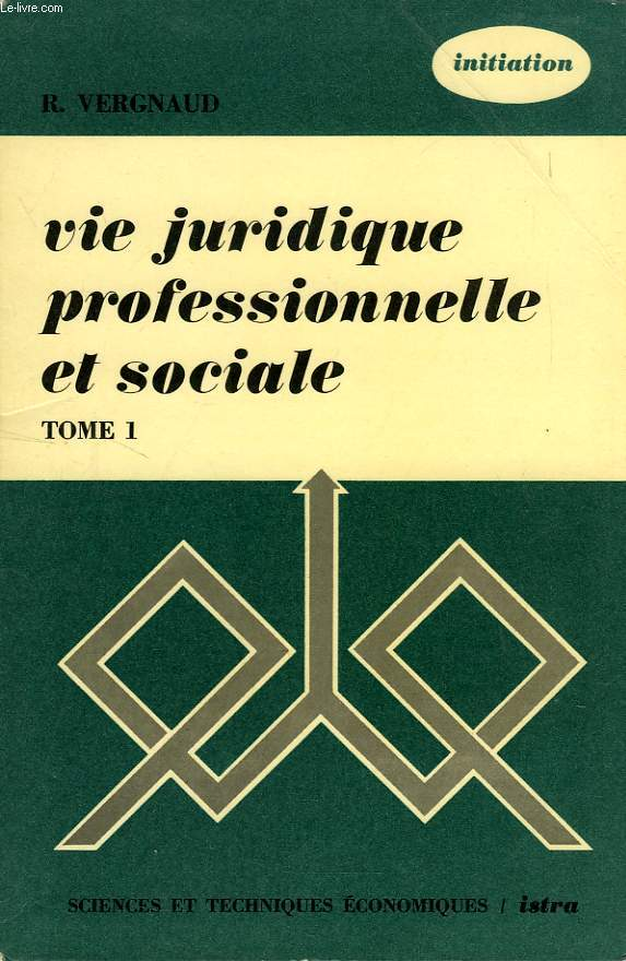 VIE JURIDIQUE, PROFESSIONNELLE ET SOCIALE, 1. DROIT CIVIL, DROIT COMMERCIAL