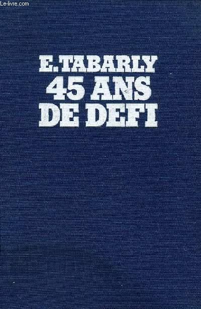 TABARLY: 45 ANS DE DEFI
