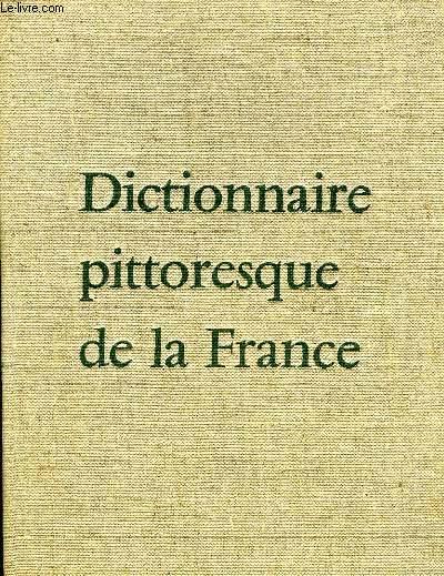 DICTIONNAIRE PITTORESQUE DE LA FRANCE