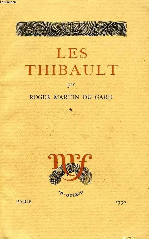 LES THIBAULT, TOME I