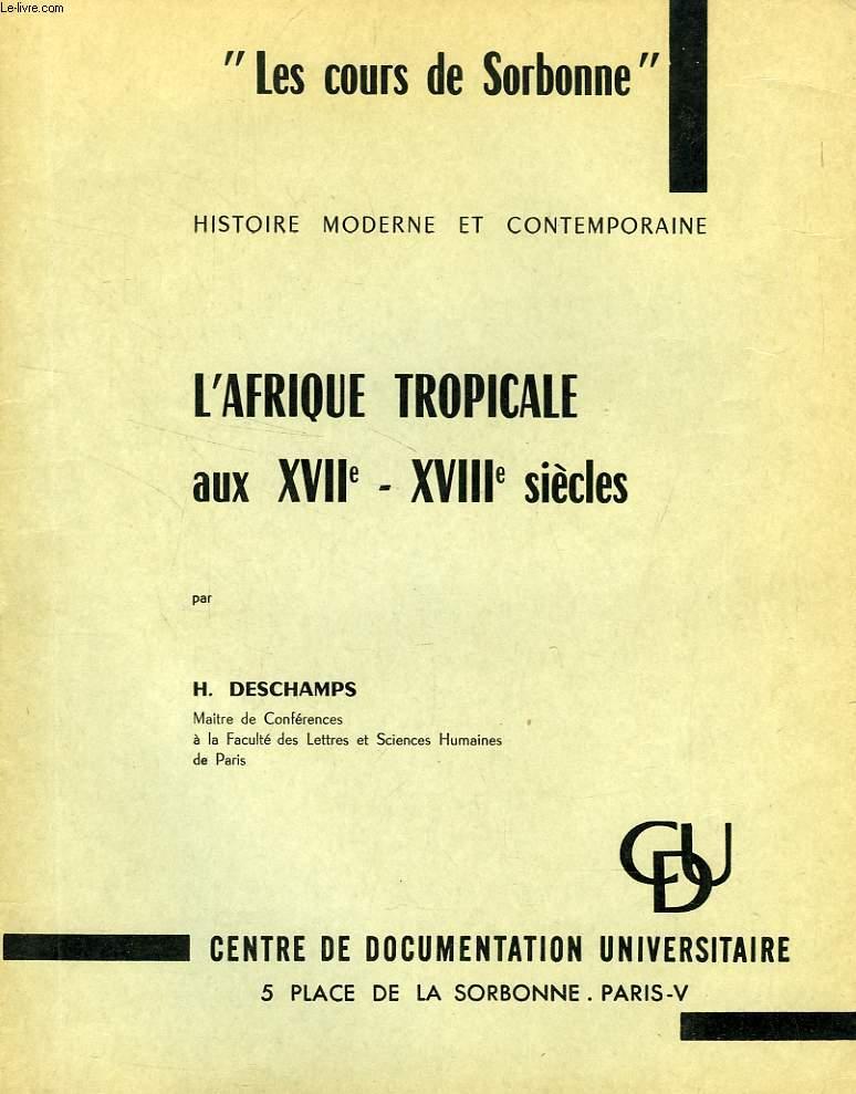 L'AFRIQUE TROPICALE AUX XVIIe-XVIIIe SIECLES