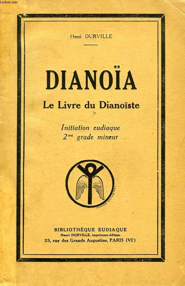 DIANOÏA, LE LIVRE DU DIANOÏSTE, INITIATION EUDIAQUE 2e GRADE MINEUR