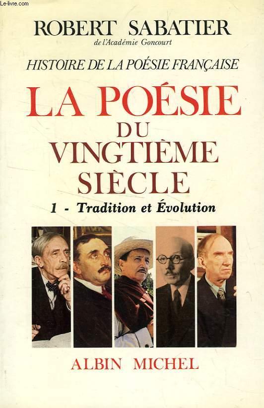 HISTOIRE DE LA POESIE FRANCAISE, LA POESIE DU XXe SIECLE, 3 TOMES
