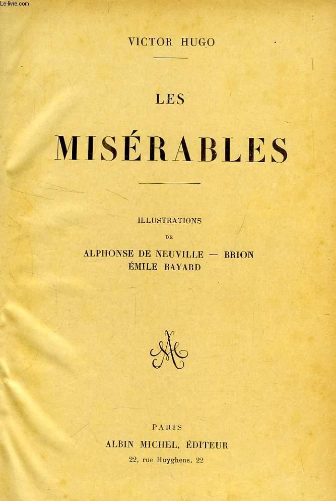 OEUVRES ILLUSTREES DE VICTOR HUGO, TOME VI, ROMANS: LES MISERABLES, NOTRE-DAME DE PARIS