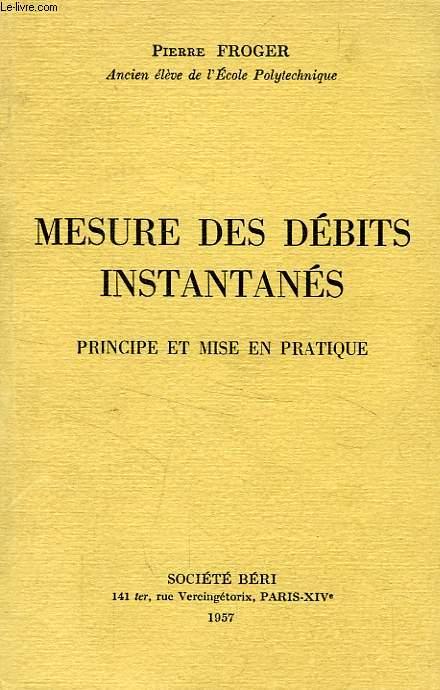 MESURE DES DEBITS INSTANTANES, PRINCIPE ET MISE EN PRATIQUE