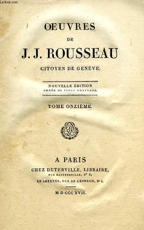 OEUVRES J.-J. ROUSSEAU, CITOYEN DE GENEVE, TOME XI, DICTIONNAIRE DE MUSIQUE, N-Z