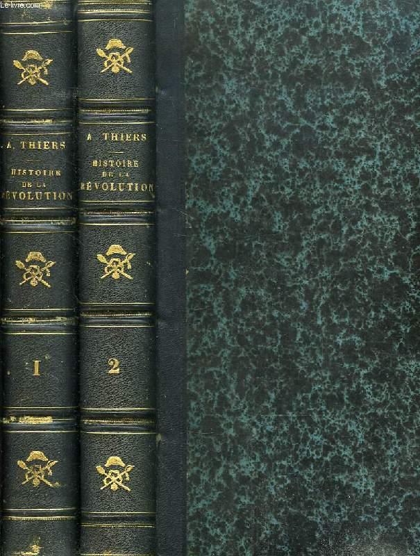 HISTOIRE DE LA REVOLUTION FRANCAISE, TOMES I & II