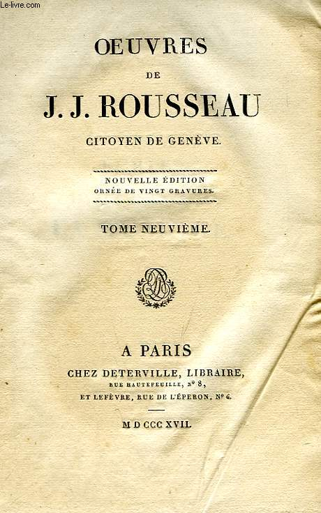 OEUVRES J.-J. ROUSSEAU, CITOYEN DE GENEVE, TOME IX, ECRITS SUR LA MUSIQUE