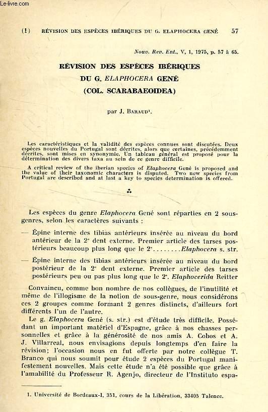 REVISION DES ESPECES IBERIQUES DU G. ELAPHOCERA GENE (COL. SCARABAEOIDEA)