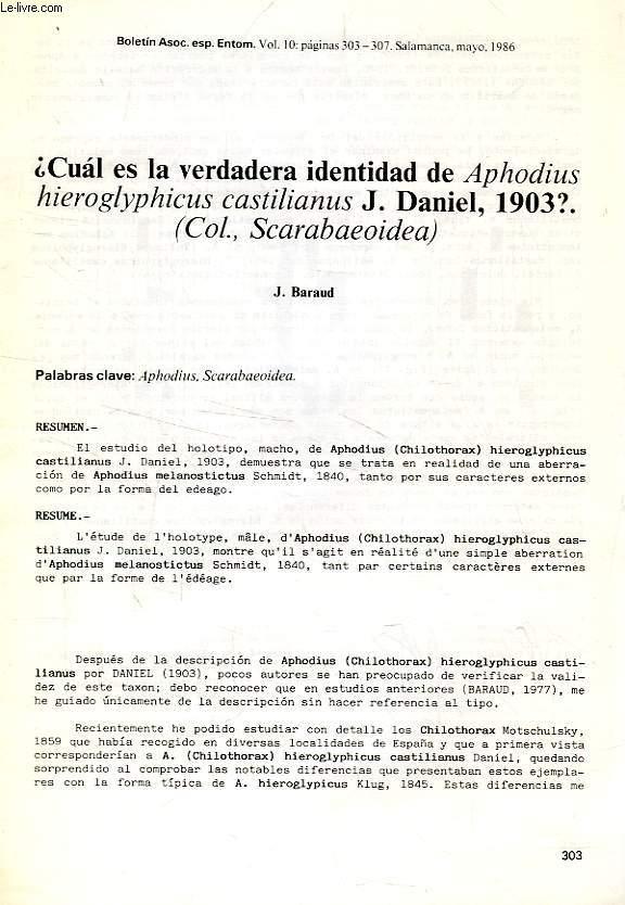 ¿ CUAL ES LA VERDADERA IDENTIDAD DE APHODIUS HIEROGLYPHICUS CASTILIANUS J. DANIEL, 1903 ? (COL. SCARABAEOIDEA)