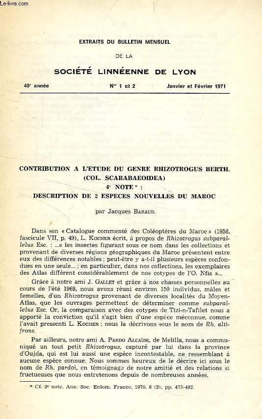 CONTRIBUTION A L'ETUDE DU GENRE RHIZOTROGUS BERTH. (COL. SCARABAEOIDEA), 4e NOTE: DESCRIPTION DE 2 ESPACES NOUVELLES DU MAROC