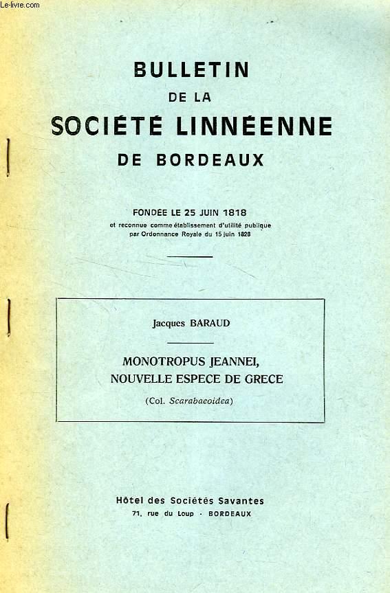 BULLETIN DE LA SOCIETE LINNEENNE DE BORDEAUX (EXTRAIT), MONOTROPUS JEANNEI, NOUVELLE ESPECE DE GRECE (COL. SCARABAEOIDEA)
