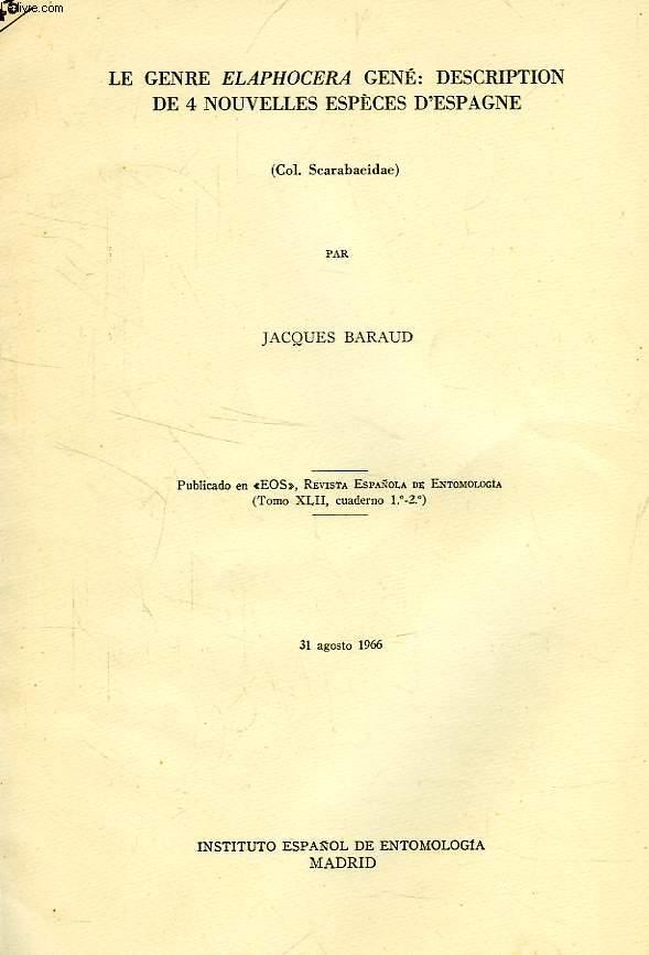 LE GENRE ELAPHOCERA GENE: DESCRIPTION DE 4 NOUVELLES ESPECES D'ESPAGNE (COL. SCARABAEOIDEA)