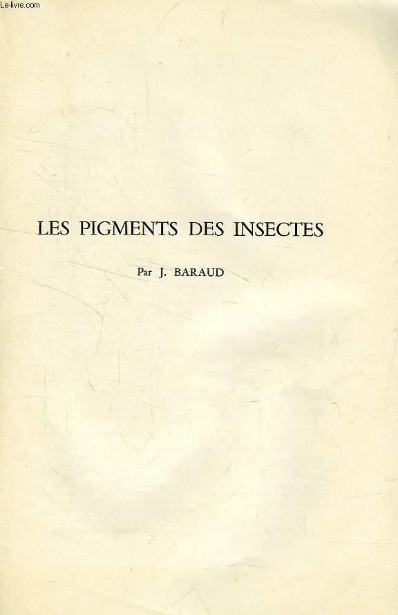 LES PIGMENTS DES INSECTES
