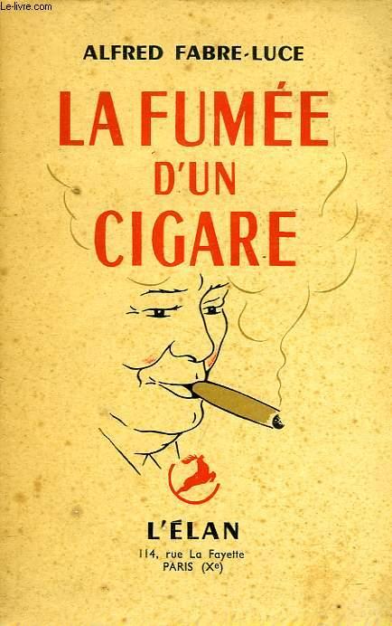 LA FUMEE D'UN CIGARE