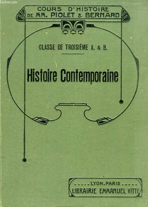 HISTOIRE CONTEMPORAINE, CLASSE DE 3e A & B