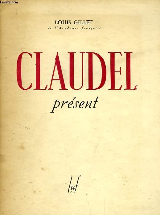 CLAUDEL PRESENT