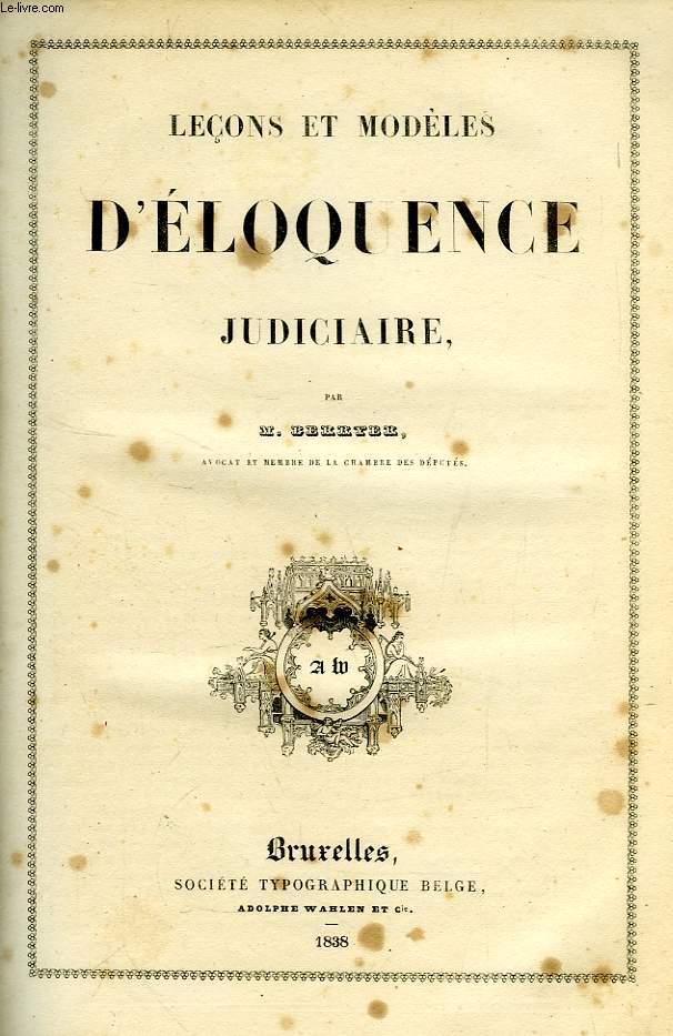 LECONS ET MODELES D'ELOQUENCE JUDICIAIRE