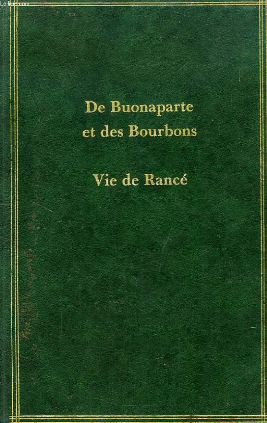 VIE DE RANCE, SUIVIE DE DE BUONAPARTE, DES BOURBONS