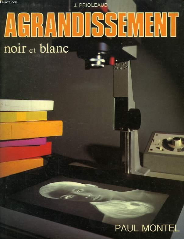 AGRANDISSEMENT NOIR-ET-BLANC