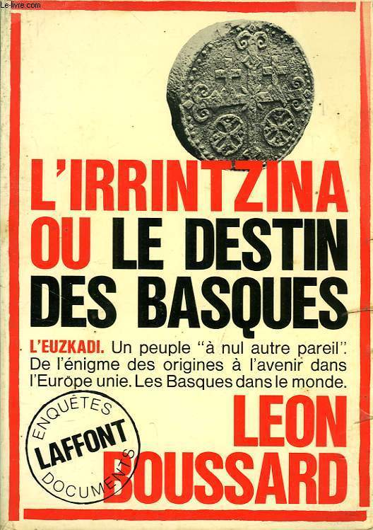 L'IRRINTZINA, OU LE DESTIN DES BASQUES