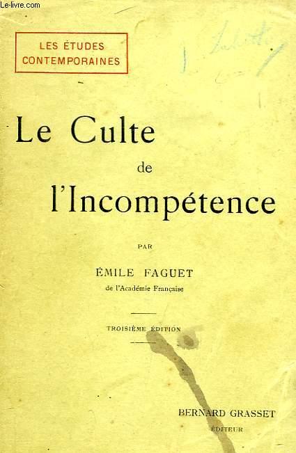 LE CULTE DE L'INCOMPETENCE