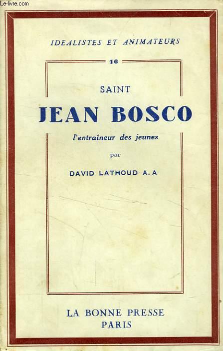 SAINT JEAN BOSCO, L'ENTRAINEUR DES JEUNES