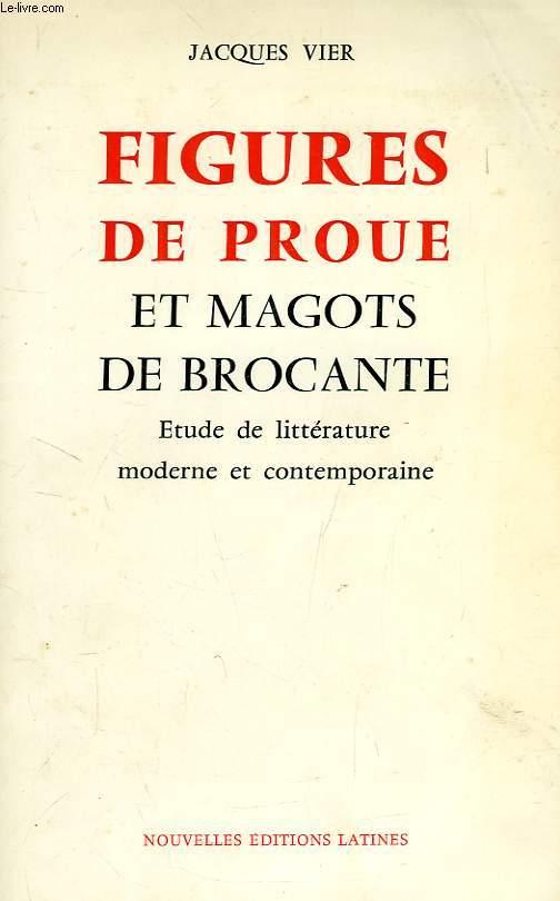FIGURES DE PROUE ET MAGOTS DE BROCANTE