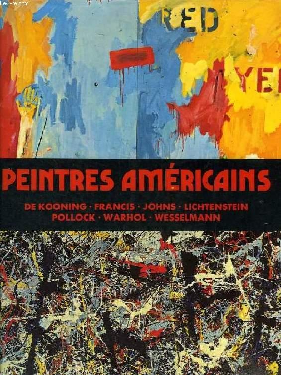 PEINTRES AMERICAINS, LA PEINTURE AMERICAINE CONTEMPORAINE