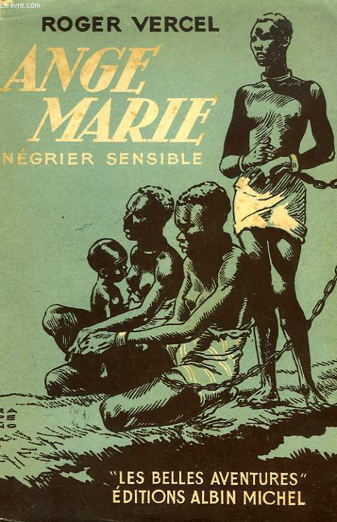 ANGE-MARIE, NEGRIER SENSIBLE