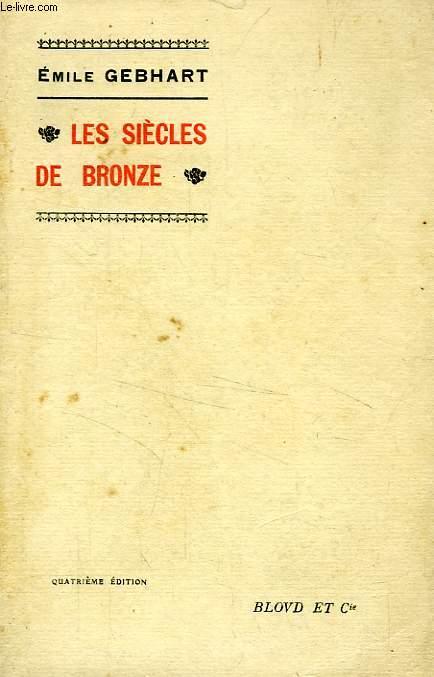 LES SIECLES DE BRONZE