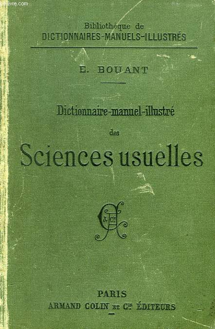 DICTIONNAIRE - MANUEL - ILLUSTRE DES SCIENCES USUELLES